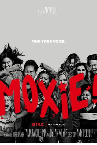 """Moxie"" premiered on Netflix on March 3."
