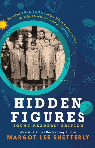 """Hidden Figures"" by Margot Lee Shetterly (2016)"